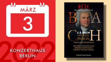 J. S. Bach – St Matthew Passion (Mendelssohn's version)